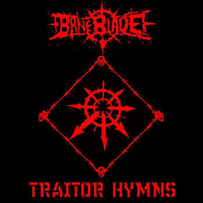 Baneblade – Terror Miasma / Nazischweinejäger / Iron Within, Iron Without / Traitor Hymn